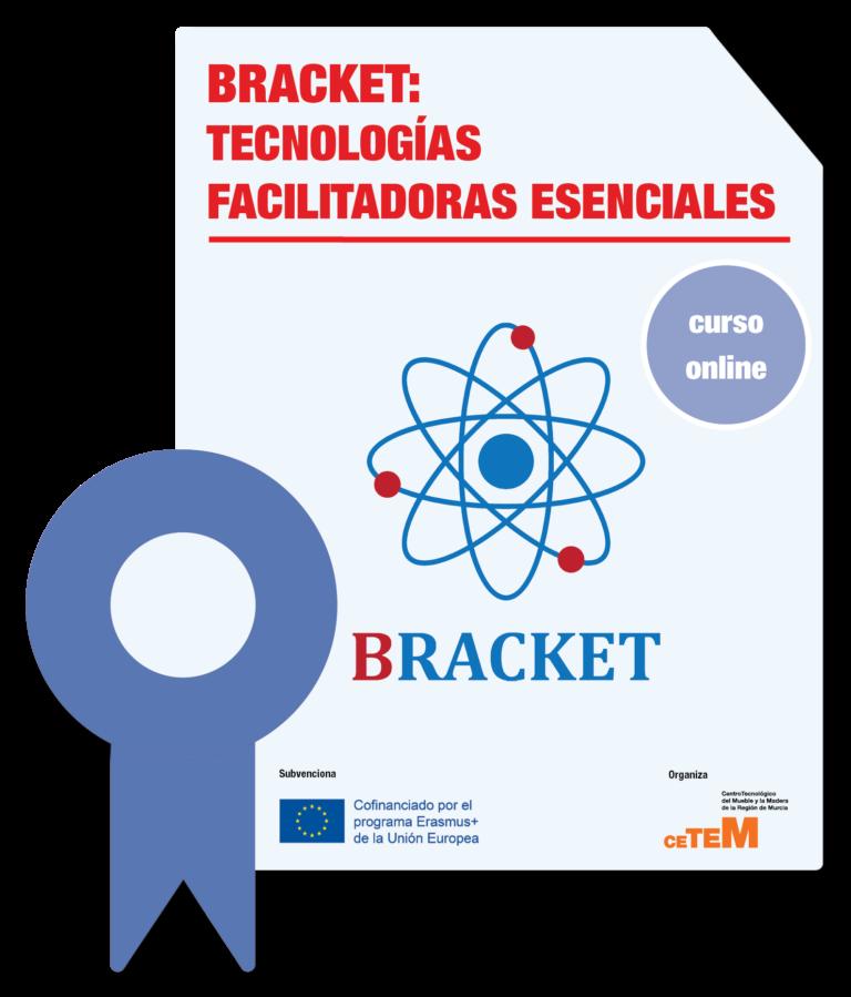 BRACKET – TECNOLOGÍAS FACILITADORAS ESENCIALES
