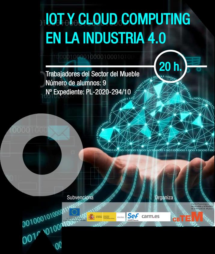 IOT Y CLOUD COMPUTING EN LA INDUSTRIA 4.0